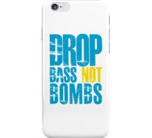 Drop Bass Not Bombs (blue/yellow)  iPhone Case/Skin