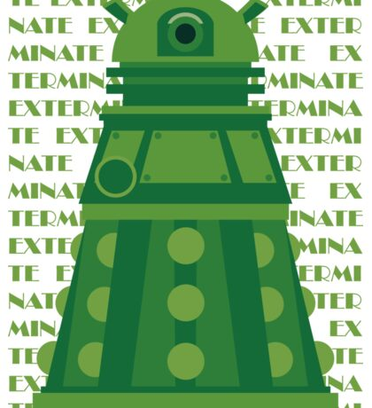 Exterminate Green Sticker