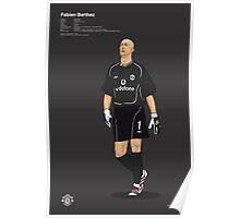 MUFC Goal Keepers_ Fabian Barthez Poster