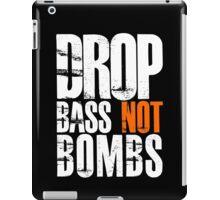 Drop Bass Not Bombs (white/orange)  iPad Case/Skin