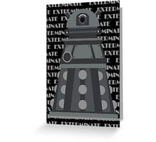 Exterminate Black Greeting Card