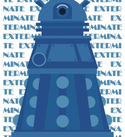 Exterminate Blue Sticker