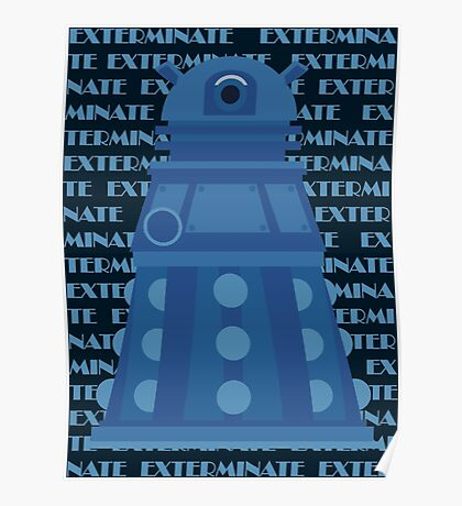 Exterminate Blue Poster