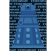 Exterminate Blue Photographic Print