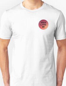 jesus loves you pink Unisex T-Shirt
