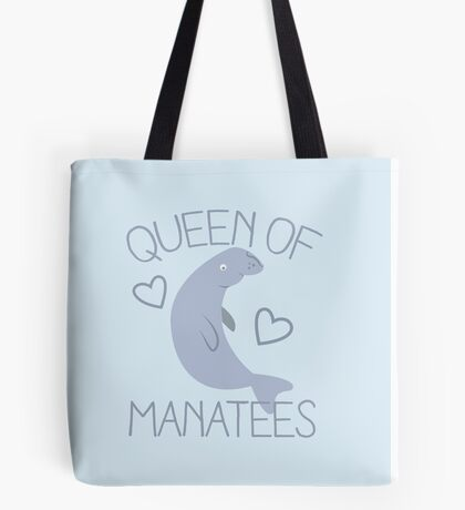 Queen of manatees Tote Bag