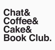 Chat & Coffee & Cake and Book Club Kids Tee