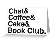 Chat & Coffee & Cake and Book Club Greeting Card