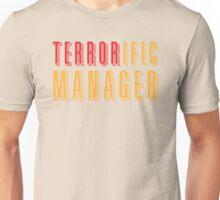 TERRORific manager (terrific manager) Unisex T-Shirt