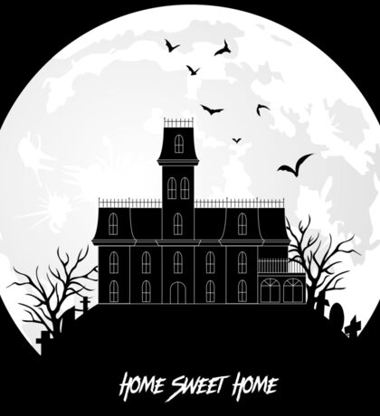 Home Sweet Home - Haunted House Sticker