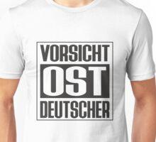 Vorsicht Ost Deutscher Unisex T-Shirt