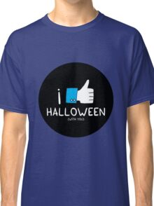 I love Halloween (with you) Classic T-Shirt