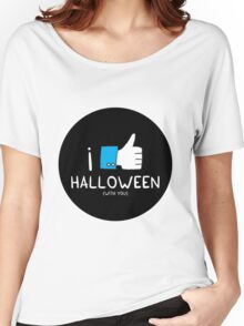 I love Halloween (with you) Women's Relaxed Fit T-Shirt