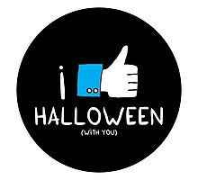 I love Halloween (with you) Photographic Print