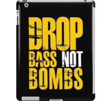 Drop Bass Not Bombs  (mustard/white)  iPad Case/Skin