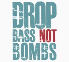 Drop Bass Not Bombs (cyan/red)  Baby Tee