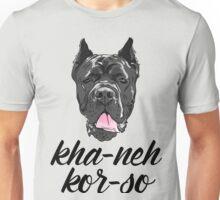 Cane Corso full color Corso with phonetic spelling Unisex T-Shirt