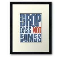 Drop Bass Not Bombs (blue/orange)  Framed Print