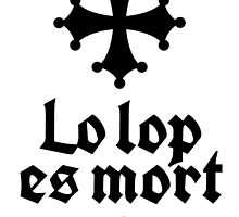 Lo Lop Es Mort - black on white by Chris Rees