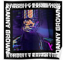 Danny Brown - Atrocity Exhibition Poster
