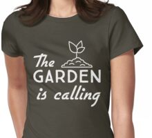 The garden is calling Womens Fitted T-Shirt