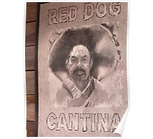 Red Dog Cantina Poster
