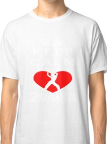 Keep Calm And Love Zumba Classic T-Shirt