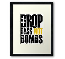 Drop Bass Not Bombs (black/yellow)  Framed Print