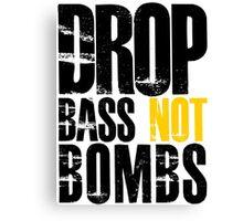 Drop Bass Not Bombs (black/yellow)  Canvas Print