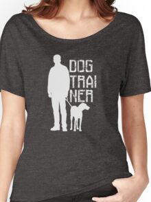 DOG TRAINER Women's Relaxed Fit T-Shirt