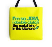 I'm so JDM, i double clutch the pedal bin (4) Tote Bag