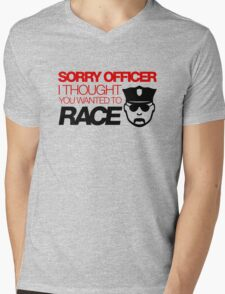 Sorry officer i thought you wanted to race (3) Mens V-Neck T-Shirt
