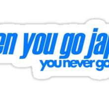 When you go JAP You never go back (4) Sticker