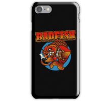 It's A Badfish iPhone Case/Skin