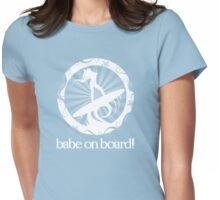 babe on board! Womens Fitted T-Shirt