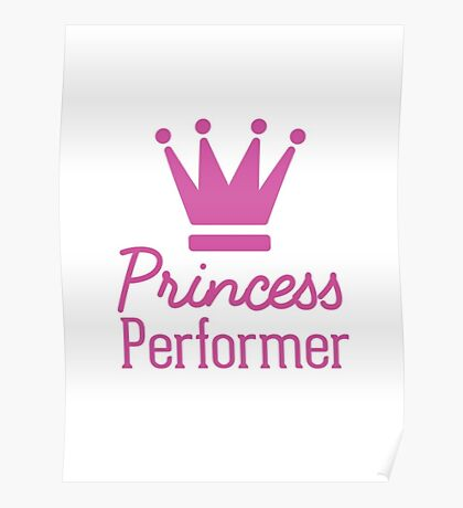 Princess Performer  Poster