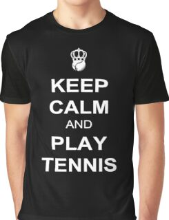 Keep Calm And Play Tennis Graphic T-Shirt