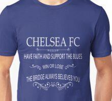 we believe in chelsea Unisex T-Shirt