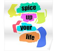 Spice Up Your Life Poster
