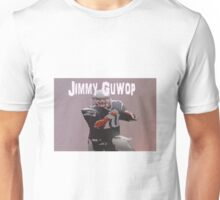 Jimmy G Unisex T-Shirt