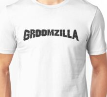 Groomzilla Unisex T-Shirt