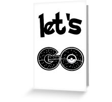 Go Catch'em all Greeting Card