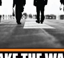 Make The Walk Sticker