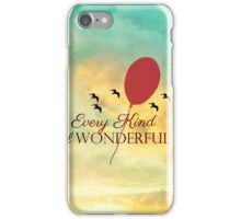 Every Kind Of Wonderful iPhone Case/Skin