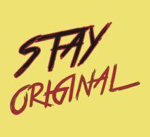 Stay Original  Kids Tee