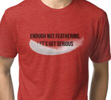 Nut Feather Tri-blend T-Shirt
