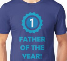 Father of the Year! (Award) Unisex T-Shirt