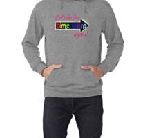 It's the Time Warp!!!!! Lightweight Hoodie