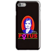 Hillary Clinton for President POTUS iPhone Case/Skin