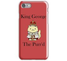 King George the Purr'd iPhone Case/Skin